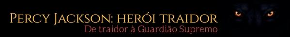 Fanfic / Fanfiction Percy Jackson: O Herói Traidor - Capítulo 1 - Batalha Final