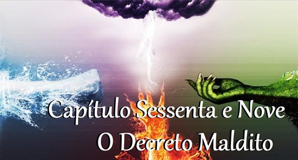 Fanfic / Fanfiction Quatro Estrelas - Capítulo 69 - O Decreto Maldito