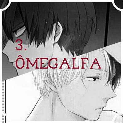 Fanfic / Fanfiction Raridade - Capítulo 3 - ÔmegAlpha
