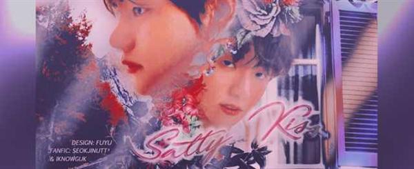 Fanfic / Fanfiction Salty Kiss - Capítulo 13 - Heaven