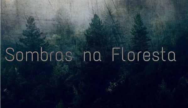 Fanfic / Fanfiction Soul Hunt (Vkook-Abo) - Capítulo 1 - Sombras na Floresta