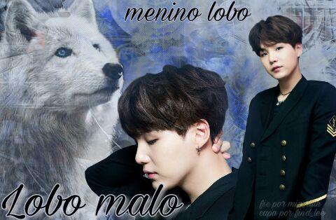 Fanfic / Fanfiction The first vampire(imagine Yoongi) - Capítulo 12 - Lobo Malo