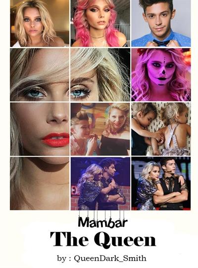 Fanfic / Fanfiction The Queen - Mambar - Capítulo 1 - The Queen