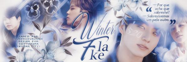 Fanfic / Fanfiction Winter Flake - Capítulo 16 - Para te proteger