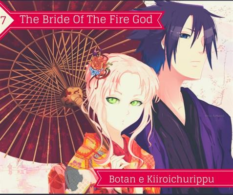 História The Bride Of The Fire God - Capítulo 7 - História