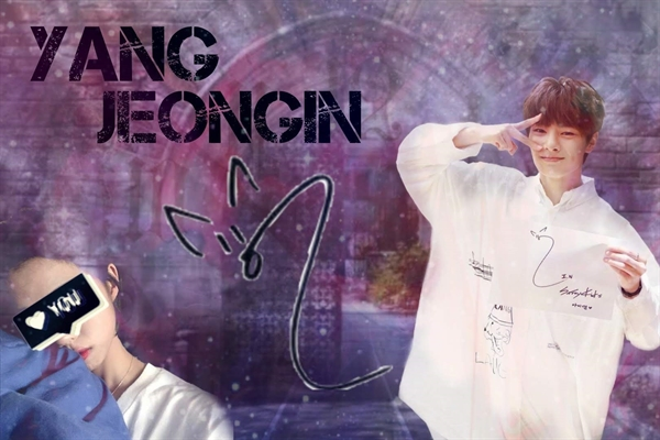 Fanfic / Fanfiction 2 Lifes, 1 Destiny - Yang Jeongin - Capítulo 19 - Nineteen