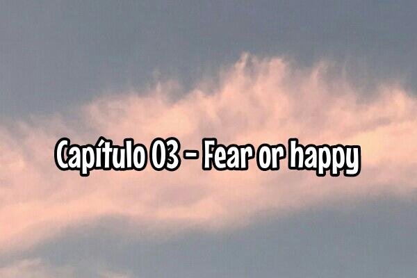 Fanfic / Fanfiction Alfas Genuínos - SangSan - Capítulo 3 - Fear or happy?