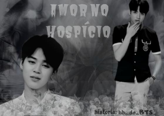 Fanfic / Fanfiction Amor no Hospício (JIKOOK) - Capítulo 1 - The Beginning
