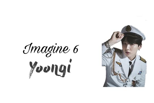 Fanfic / Fanfiction Imagine Kpop (mini imagines) - Capítulo 6 - BTS - Yoongi