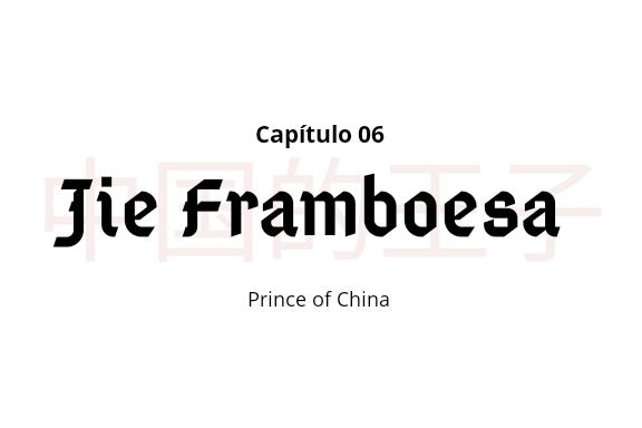 Fanfic / Fanfiction Prince of China - Malec fic - Capítulo 6 - Jie Framboesa