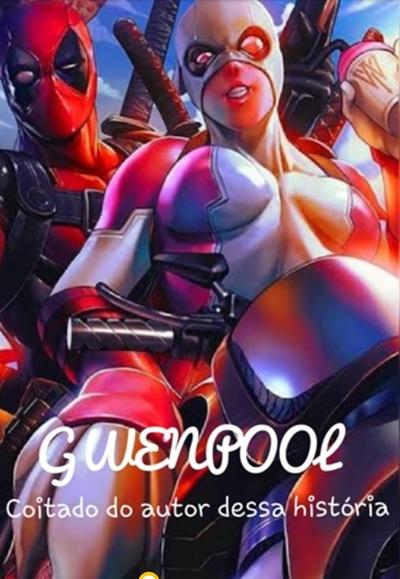 Fanfic / Fanfiction Marvel Universe-Next Generations - Capítulo 42 - Gwenpool-Parte 1