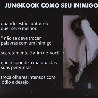 Fanfic / Fanfiction Mini imagines kpop - Capítulo 9 - Jeon Jungkook como seu inimigo BTS