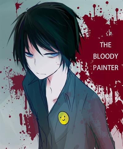 Fanfic / Fanfiction Portal Creepypasta - Capítulo 33 - Bloody Painter - História completa