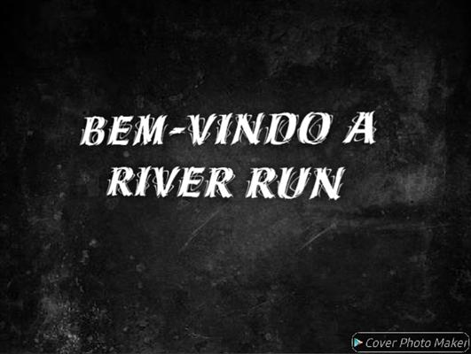 Fanfic / Fanfiction River Run - Capítulo 2 - Bem-vindo a River run