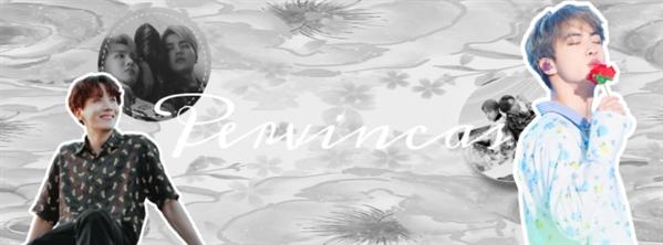 Fanfic / Fanfiction Espírito das flores - Capítulo 1 - Pervincas - capítulo único