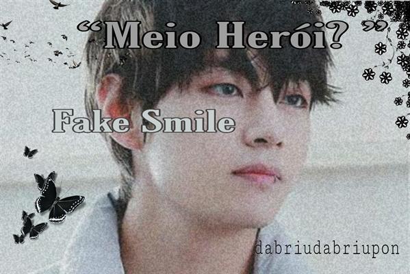 "Fanfic / Fanfiction Fake Smile - War Princess - Capítulo 2 - ""Meio herói?"""