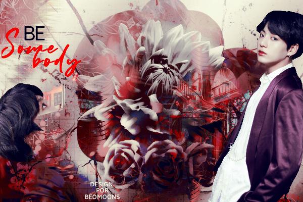 Fanfic / Fanfiction Be Somebody - Jeon Jungkook - Capítulo 5 - Epifania