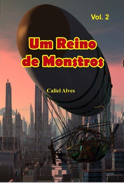 Fanfic / Fanfiction Um Reino de Monstros Volume 2 - Capítulo 1 - Prólogo: Fumaça vapor