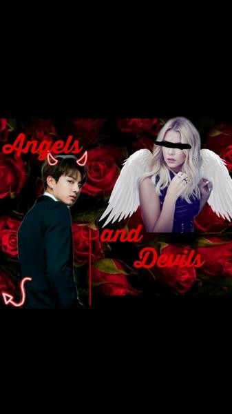 Fanfic / Fanfiction Angels and Devils - Capítulo 1 - Episódio 1...