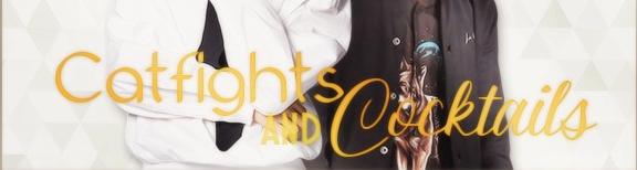 "Fanfic / Fanfiction Catfights and Cocktails - Capítulo 1 - Briga de ""gato"""
