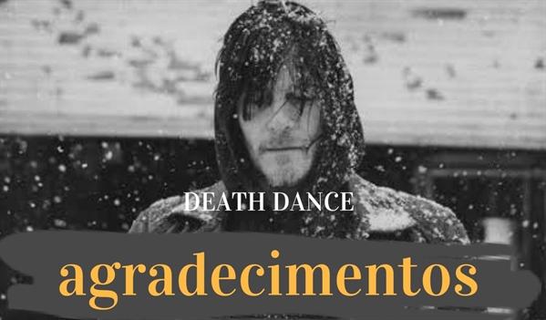 Fanfic / Fanfiction Death Dance Daryl Dixon - Capítulo 41 - Agradecimentos