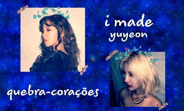 Fanfic / Fanfiction I made - YuYeon - Capítulo 15 - Quebra-Corações
