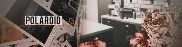 Fanfic / Fanfiction Acaso Prometido - Capítulo 19 - Polaroid e empurrãozinho.