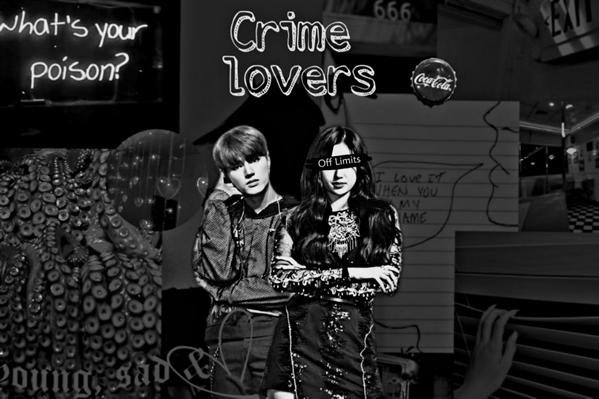 Fanfic / Fanfiction Crime Lovers ( Wooyoung-Ateez ) - Capítulo 1 - Prólogo
