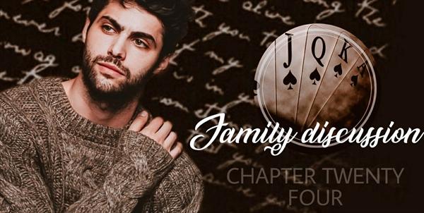 Fanfic / Fanfiction Half Moon - Capítulo 26 - Chapter Twenty-four - Family Discussion
