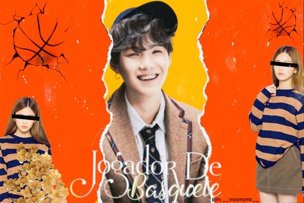 """Fanfic / Fanfiction Jogador De Basquete - Min Yoongi (BTS). - Capítulo 1 - Capítulo I - """"Vai cagar Min Yoondi""""."""