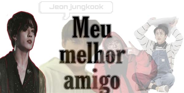 Fanfic / Fanfiction Meu melhor amigo : Jeon jungkook - Capítulo 8 - Cap: 08