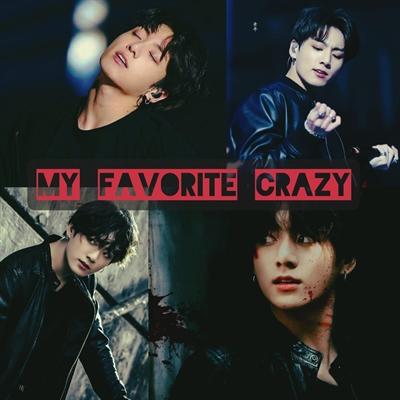 Fanfic / Fanfiction My Favorite Crazy - Capítulo 4 - Desculpas idiotas