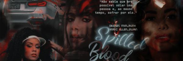 Fanfic / Fanfiction Spilled Blood - Capítulo 1 - Prólogo