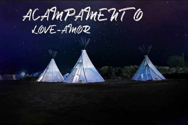 Fanfic / Fanfiction Acampamento Love-Amor - Capítulo 1 - Onde tudo começou