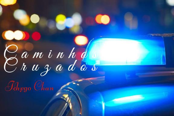 Fanfic / Fanfiction Caminhos Cruzados - Capítulo 6 - Ronda Noturna