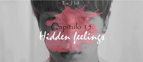 Fanfic / Fanfiction Delirium - Capítulo 16 - Hidden feeling