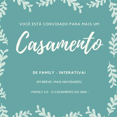 Fanfic / Fanfiction Family - Interativa - Capítulo 41 - Family 3.0 - O Casamento do Ano!