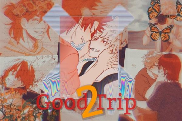 Fanfic / Fanfiction Good Trip -Kiribaku. - Capítulo 19 - Aviso, Good Trip2!
