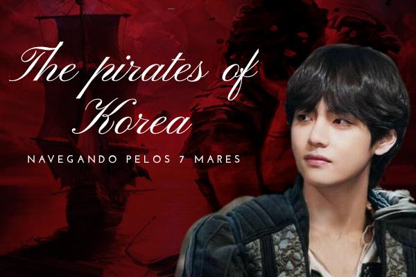 Fanfic / Fanfiction The pirates of Korea - Capítulo 1 - Prólogo