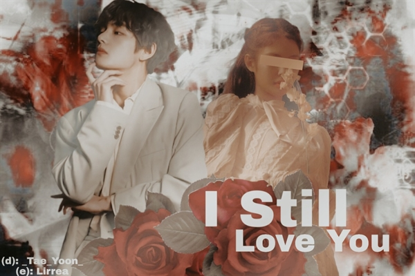 Fanfic / Fanfiction I still love you- Imagine Kim Taehyung - Capítulo 1 - Prólogo