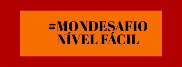 Fanfic / Fanfiction Junho 2020 Mondesafio - Capítulo 2 - Nível Fácil 1