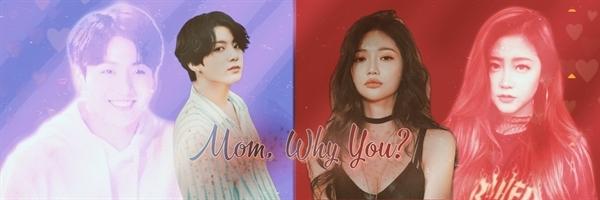 Fanfic / Fanfiction Mom, why you? - Imagine Jeon Jungkook - BTS - Capítulo 9 - Egoísmo e orgulho