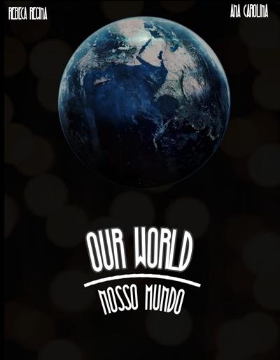 Fanfic / Fanfiction Our World - Capítulo 12 - Capítulo 12