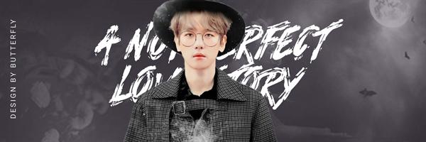 Fanfic / Fanfiction The Perfect Love Story - imagine Baekhyun - Capítulo 1 - Capítulo 1