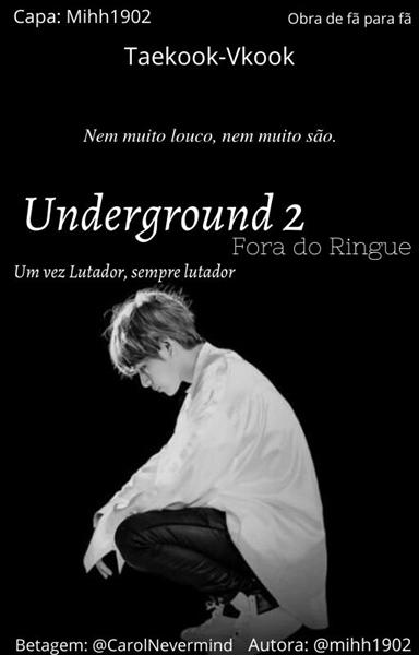 Fanfic / Fanfiction Underground (Taekook vkook) - Capítulo 49 - Spoiler