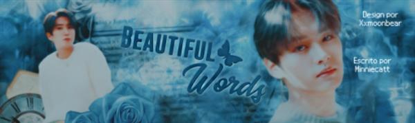 Fanfic / Fanfiction Beautiful words - Capítulo 5 - Pensamentos e atitude?