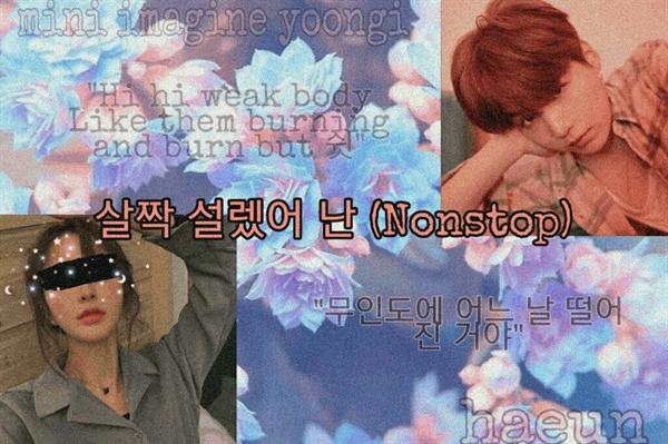 "Fanfic / Fanfiction ""NONSTOP"" - Mini Imagine Min Yoongi (SUGA) - Capítulo 6 - Final"