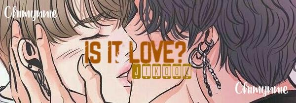 Fanfic / Fanfiction Is It Love? - Capítulo 27 - Chapter Twenty Seven - Acertando as contas