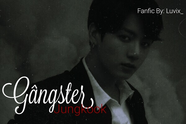 Fanfic / Fanfiction JungKook: Gângster. - Capítulo 2 - Vamos nos divertir!