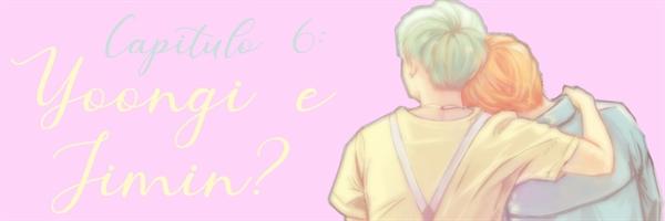 Fanfic / Fanfiction O Mais (Idiota) Popular - Capítulo 6 - Yoongi e Jimin?